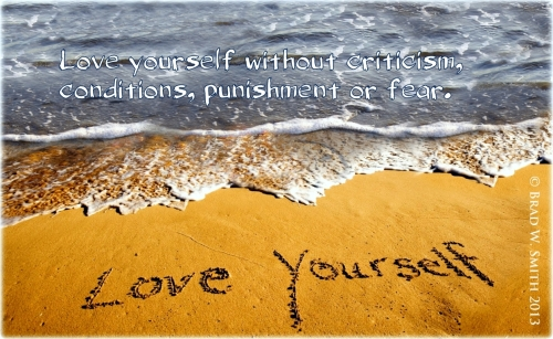 "word poster, gentle blue waves against sandy beach. ""Love yourself without criticism, conditions, punishment or fear."""